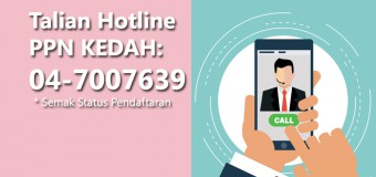 TALIAN HOTLINE PPN KEDAH BAGI PRU ke -14