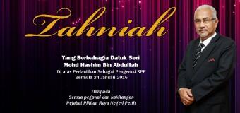 Tahniah Yang Berbahagia Datuk Seri Mohd Hashim Bin Abdullah